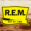 Out of Time (25th Anniversary Edition)