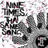 Nine Times That Same Song