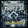 Murderous Traffic presents...Zavvi Hometown Vaults MK. II