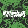 Little Planets In The Wires
