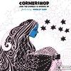 Cornershop & The Double-O Groove Of