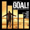 Goal!: Music From The Motion Picture