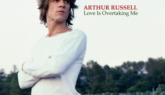 Arthur Russell, Love is Overtaking Me
