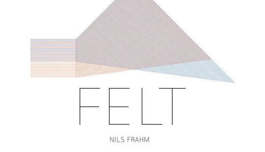 Nils Frahm Felt