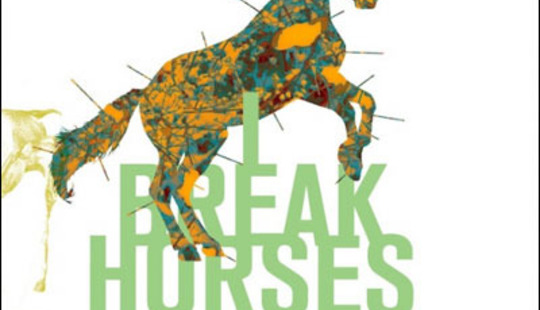 From http://www.loudandquiet.com/wp-content/uploads/2011/09/I-Break-Horses-Hearts.jpg