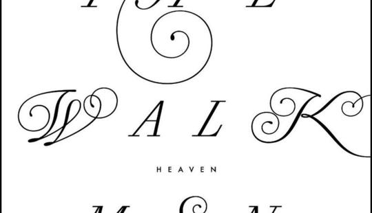 The Walkmen Heaven